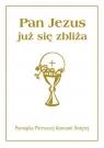 Pamiątka I Komunii Św. Pan Jezus już się zbliża