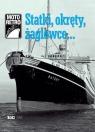 Statki, okręty, żaglowce... Łoziński Jan