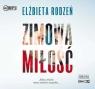 Zimowa miłość  (Audiobook) Rodzeń Elżbieta
