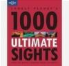 1000 Ultimate Sights Lonely Planet,  Lonely Planet,  Lonely Planet