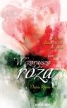 Wczorajsza róża Tom 2