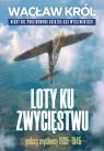 Loty ku zwycięstwu Polscy myśliwcy 1939-1945