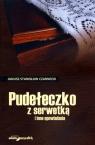 Pudełeczko z serwetką i inne opowiadania  Czarnecki Janusz Stanisław