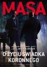Masa o życiu świadka koronnego Masa Jarosław Sokołowski w rozmowie a Górski Artur