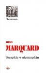 Szczęście w nieszczęściu  Marquard Odo