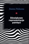 Dźwiękowe reprezentacje pamięci Joanna Posłuszna