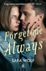 Forget me always