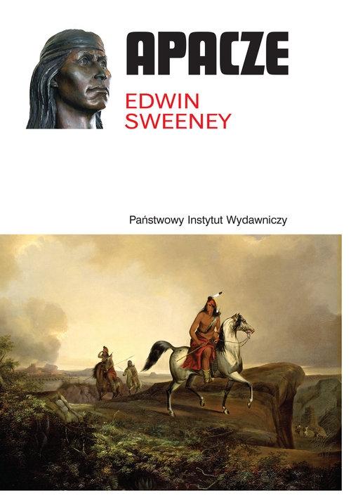 Apacze (Uszkodzona okładka) Sweeney Edwin