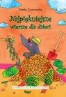 Najpiękniejsze wiersze dla dzieci  Kownacka Kownacka Maria