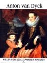 Anton van Dyck. Wielka kolekcja sławnych malarzy. Tom 7