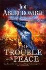 The Trouble With Peace (The Age of Madness, Book 2) Joe Abercrombie