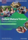 Oxford Matura Trainer. Poziom podstawowy (Uszkodzona okładka)