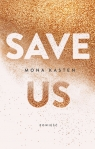 Save us Kasten Mona