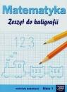 Matematyka 1 Zeszyt do kaligrafii