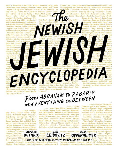 The Newish Jewish Encyclopedia Butnick Stephanie, Leibovitz Liel, Oppenheimer Mark