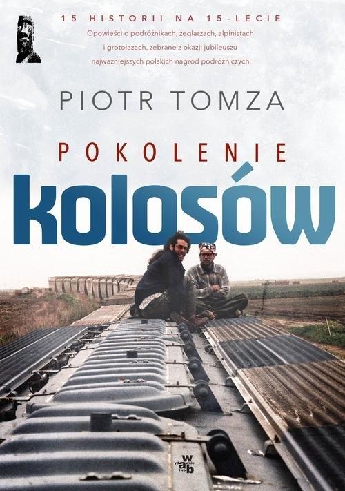 Pokolenie Kolosów Tomza Piotr