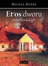 Etos Dworu Szlacheckiego