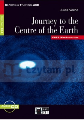 Journey to the Centre of the Earth książka +CD B1.1 Jules Verne