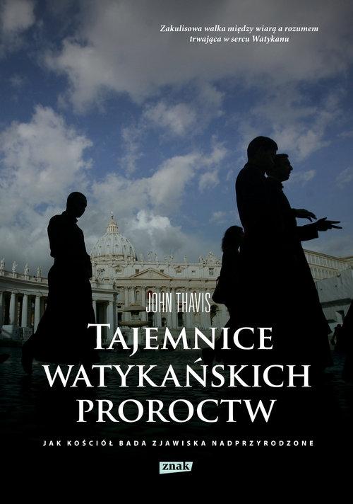 Tajemnice watykańskich proroctw Thavis John