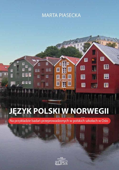Język polski w Norwegii Piasecka Marta