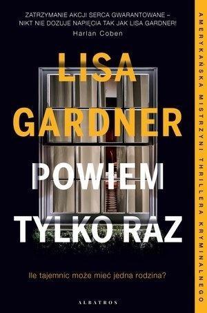 Powiem tylko raz Gardner Lisa