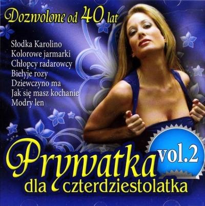 Prywatka dla 40-latka vol.2 CD praca zbiorowa