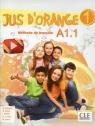 Jus d'orange 1 A1.1 Podręcznik z płytą DVD