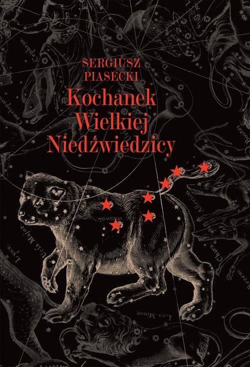 Kochanek Wielkiej Niedźwiedzicy Piasecki Sergiusz