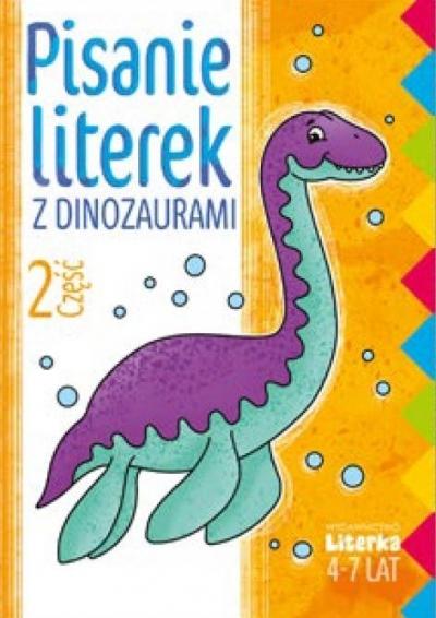 Pisanie literek z dinozaurami cz.2 praca zbiorowa