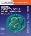 Human Embryology and Developmental Biology Bruce M. Carlson