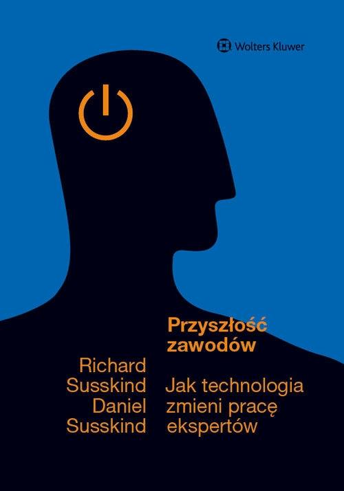 Przyszłość zawodów Susskind Richard, Susskind Daniel