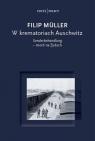 W krematoriach Auschwitz