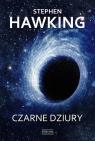 Czarne dziury Hawking Stephen