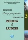 Ziemia i ludzie. Zeszyt pracy ucznia do geografii dla trzeciej klasy gimnazjum.