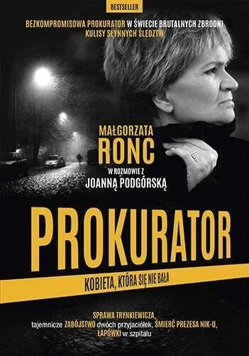 Prokurator. Kobieta która się nie bała Ronc Małgorzata, Podgórska Joanna