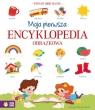 Moja pierwsza encyklopedia praca zbiorowa