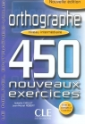 Orthographe 450 exercices intermediaire Cahier d'exercices