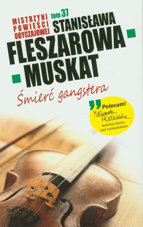 Śmierć gangstera Fleszarowa-Muskat Stanisława