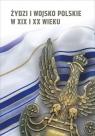 Żydzi i wojsko polskie w XIX i XX wieku