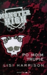 Monster High 4 Po moim trupie  Harrison Lisi