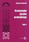 Gramatyka języka arabskiego Tom 2 Danecki Janusz