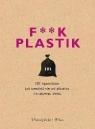F**k plastik praca zbiorowa