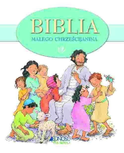 Biblia dla małego chrześcijanina Pasquali Elena