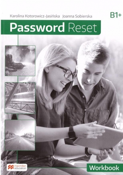 Password Reset B1+ WB MACMILLAN Karolina Kotorowicz-Jasińska