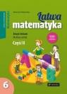 Łatwa matematyka Zeszyt ćwiczeń do klasy 6 szkoły podstawowej Część 2