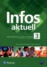 Infos aktuell 3. Język Niemiecki. Podręcznik + kod (Interaktywny podręcznik). Liceum i Technikum