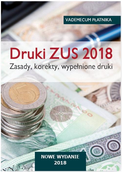 Druki ZUS 2018 Zasady korekty wypełnione druki Vademecum płatnika