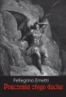 Pouczenia złego ducha Ernetti Pellegrino