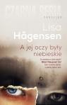 A jej oczy były niebieskie Hagensen Lisa