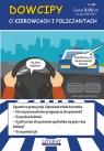 Dowcipy Nr 63 O kierowcach i policjantach